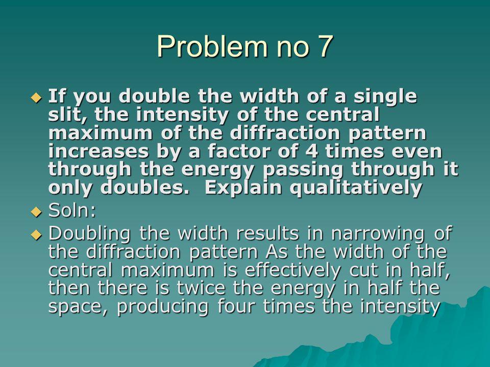 Problem no 7