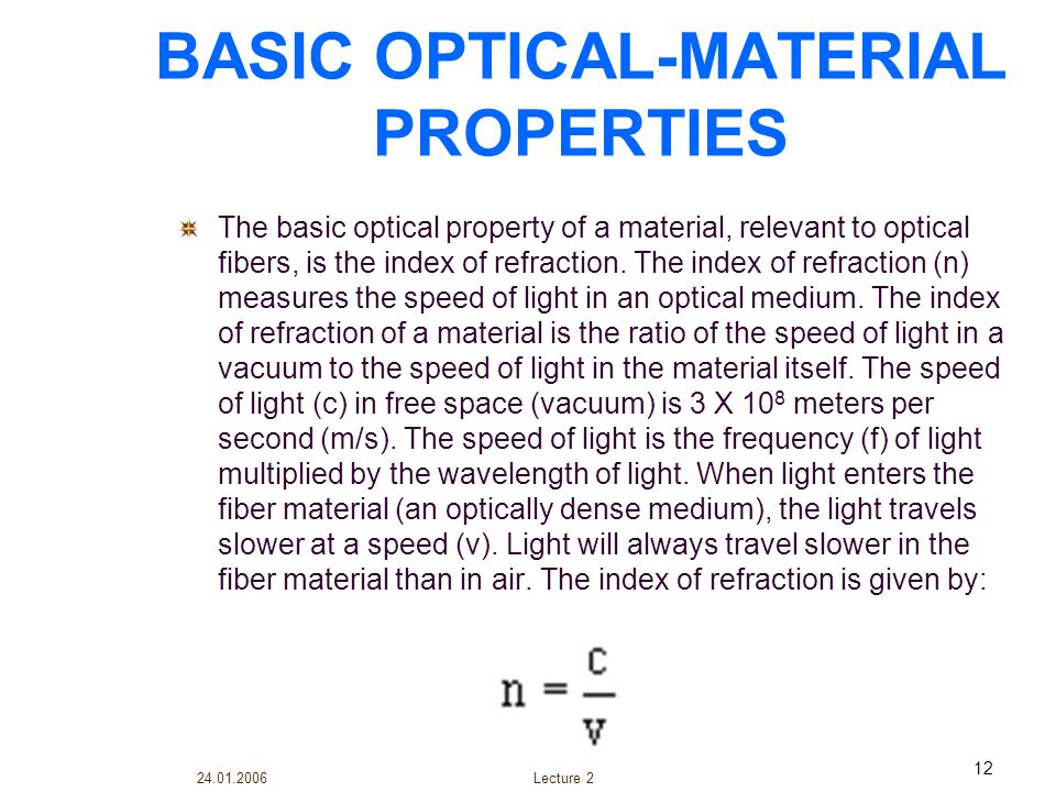 BASIC OPTICAL-MATERIAL PROPERTIES