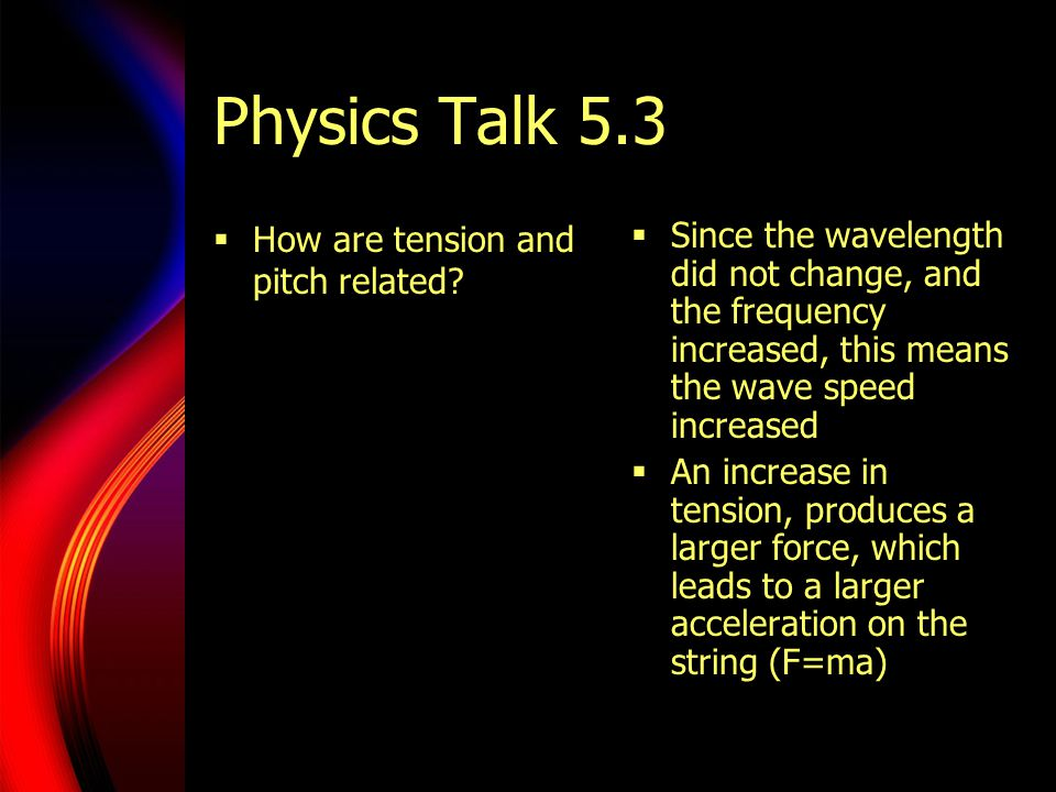 Physics Talk 5.3 How are tension and pitch related