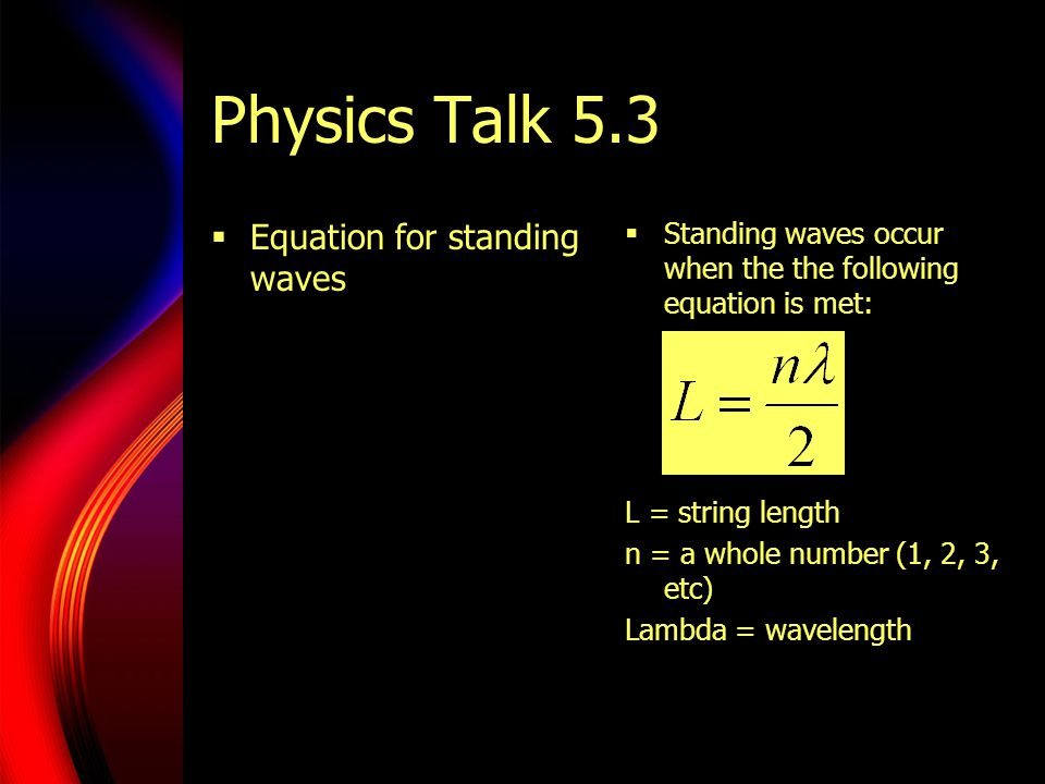 Physics Talk 5.3 Equation for standing waves