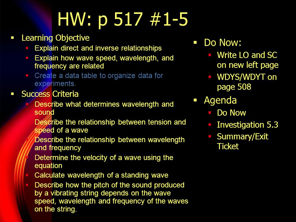 HW: p 517 #1-5 Do Now: Agenda Learning Objective