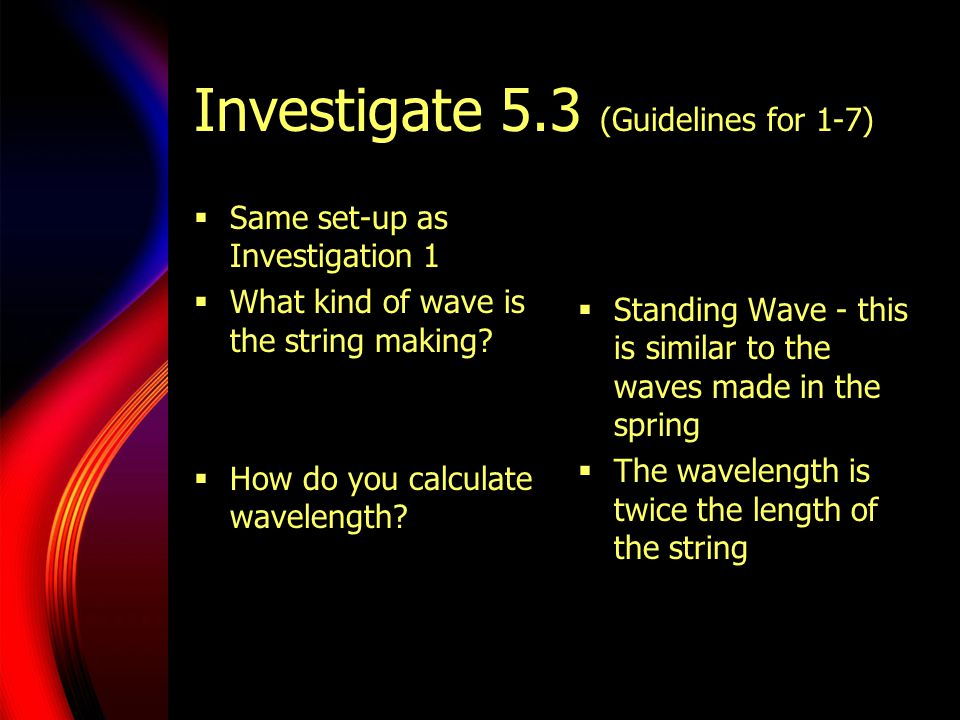 Investigate 5.3 (Guidelines for 1-7)