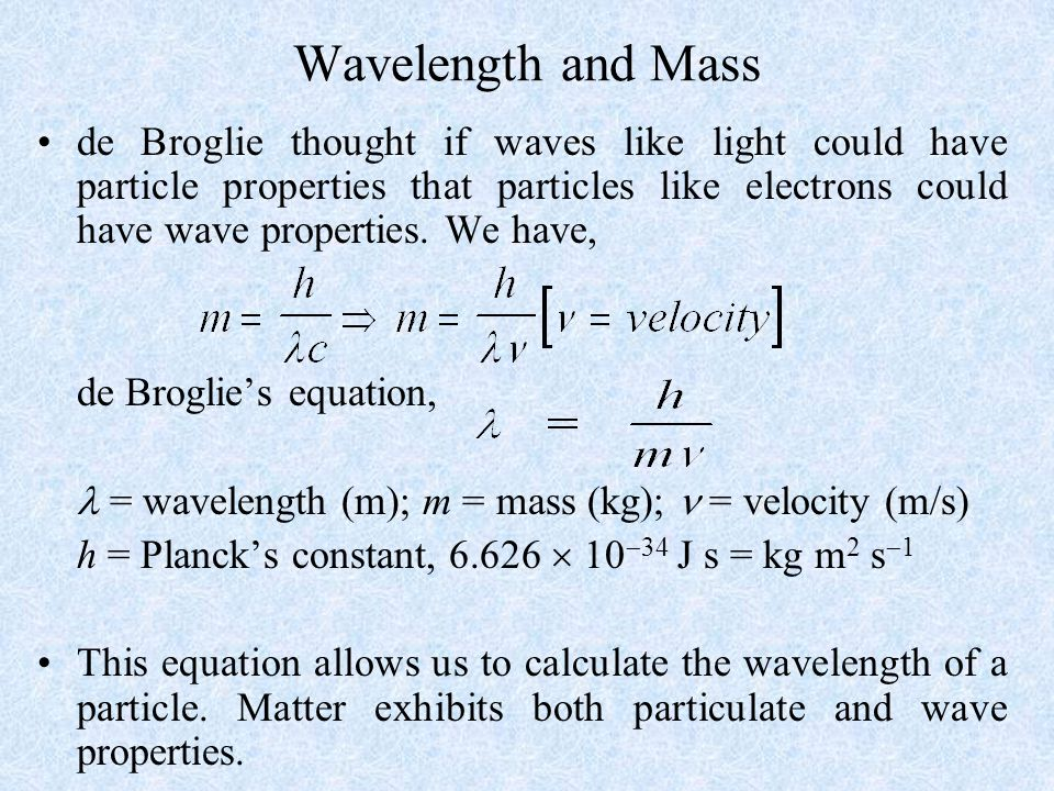 Wavelength and Mass