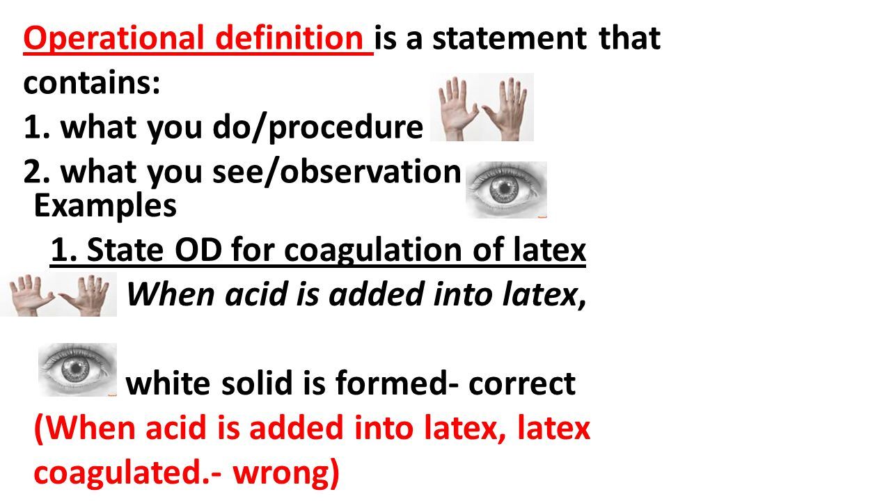 Operational definition is a statement that contains: