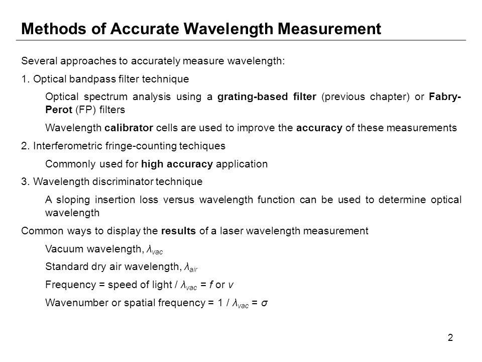 Methods of Accurate Wavelength Measurement