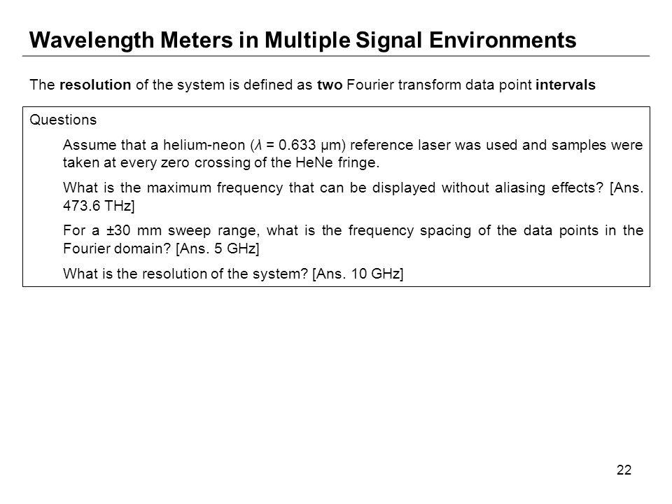 Wavelength Meters in Multiple Signal Environments