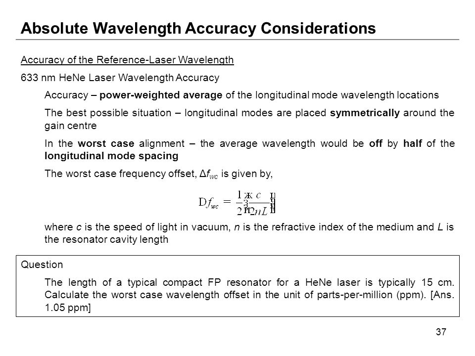 Absolute Wavelength Accuracy Considerations