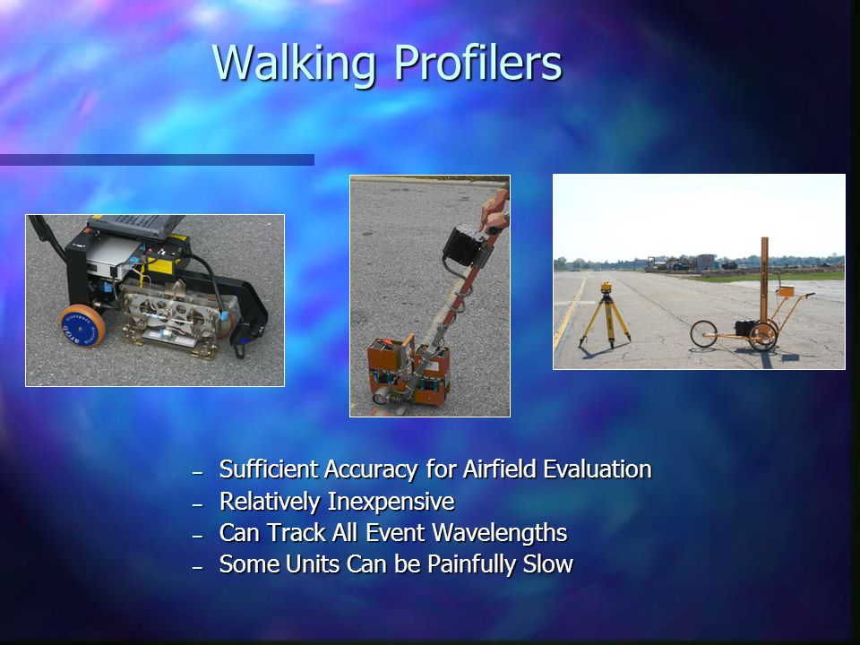 Walking Profilers Sufficient Accuracy for Airfield Evaluation