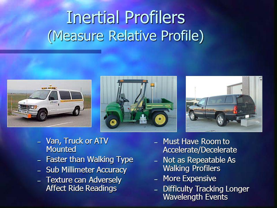 Inertial Profilers (Measure Relative Profile)