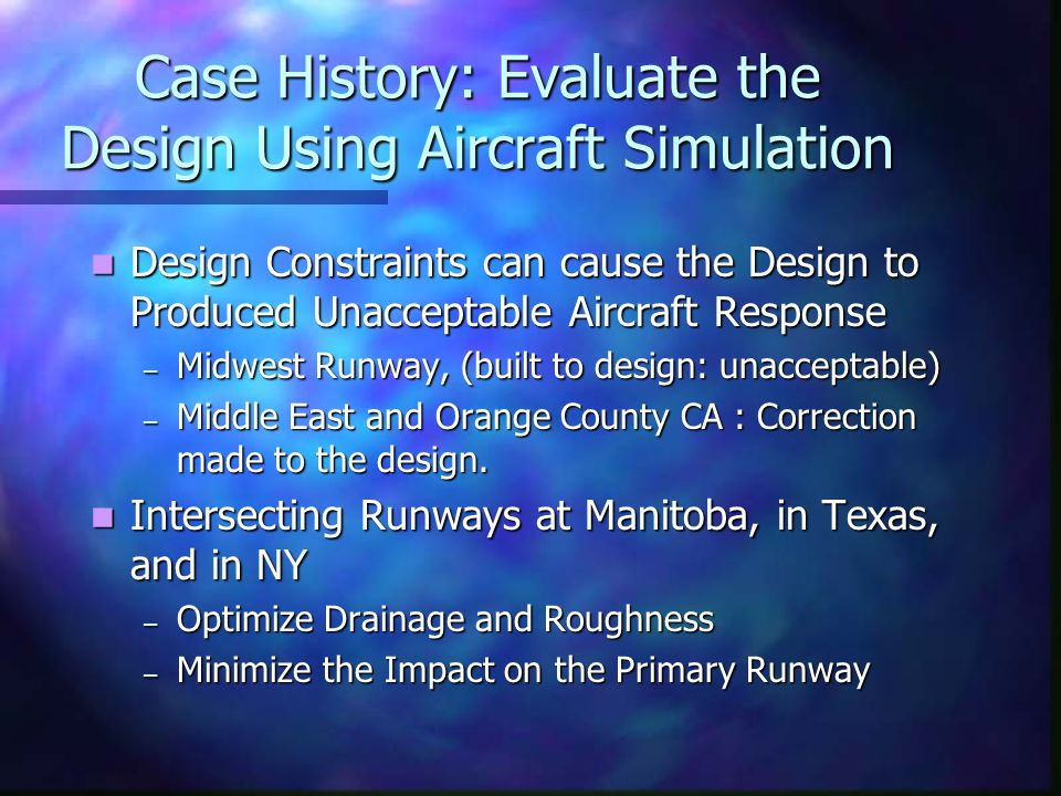 Case History: Evaluate the Design Using Aircraft Simulation