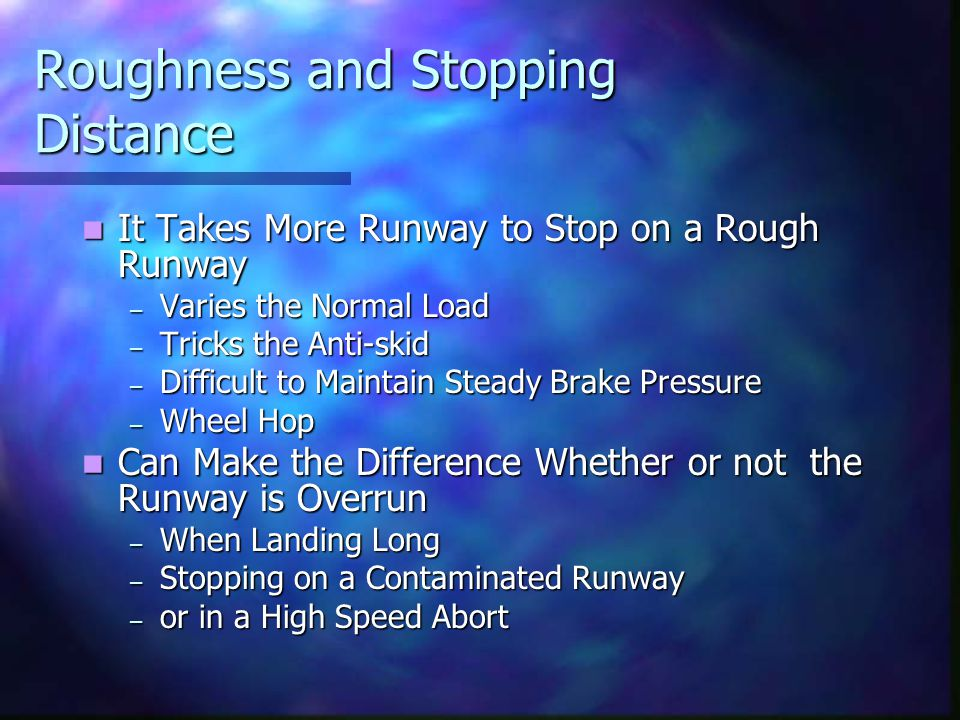Roughness and Stopping Distance