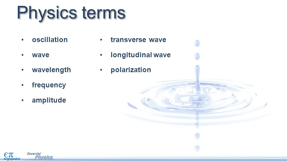 Physics terms oscillation wave wavelength frequency amplitude