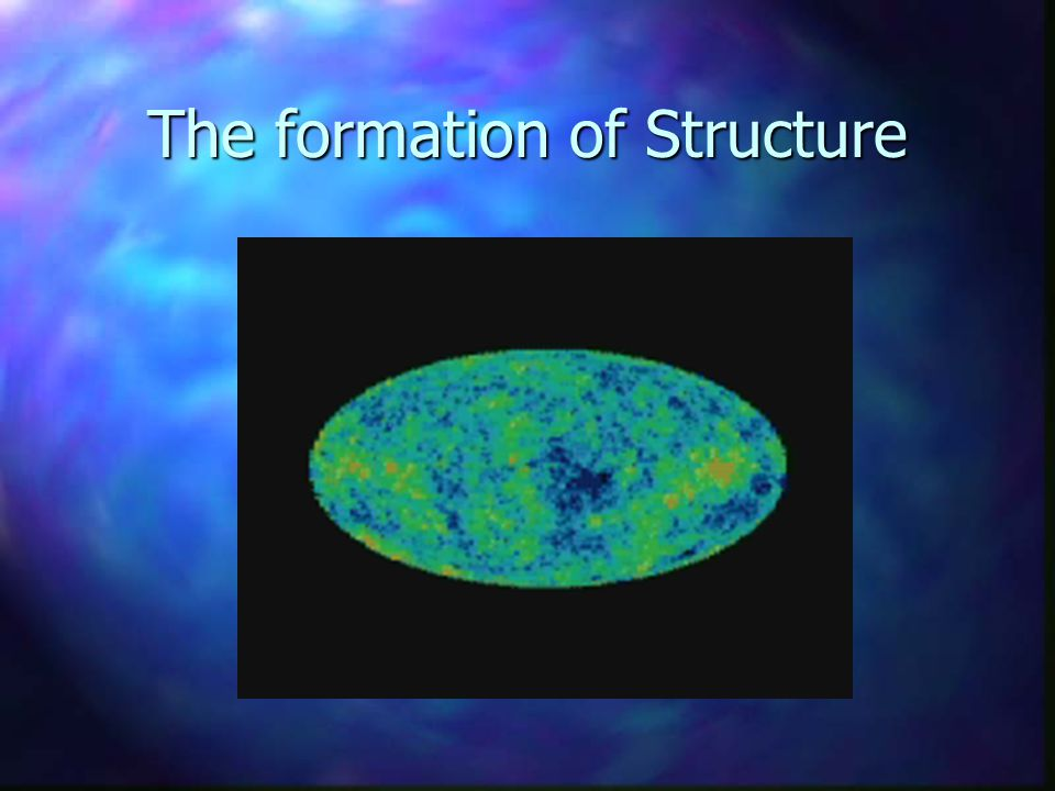 The formation of Structure