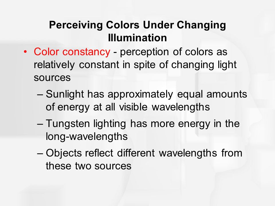 Perceiving Colors Under Changing Illumination