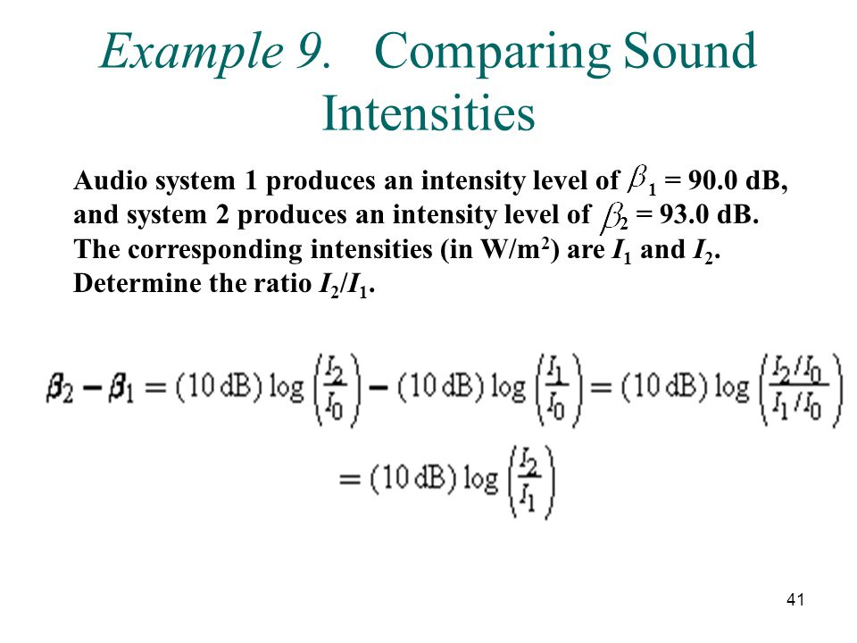 Example 9. Comparing Sound Intensities