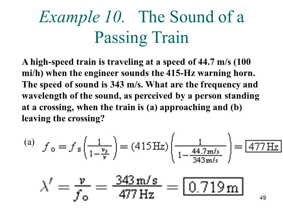 Example 10. The Sound of a Passing Train