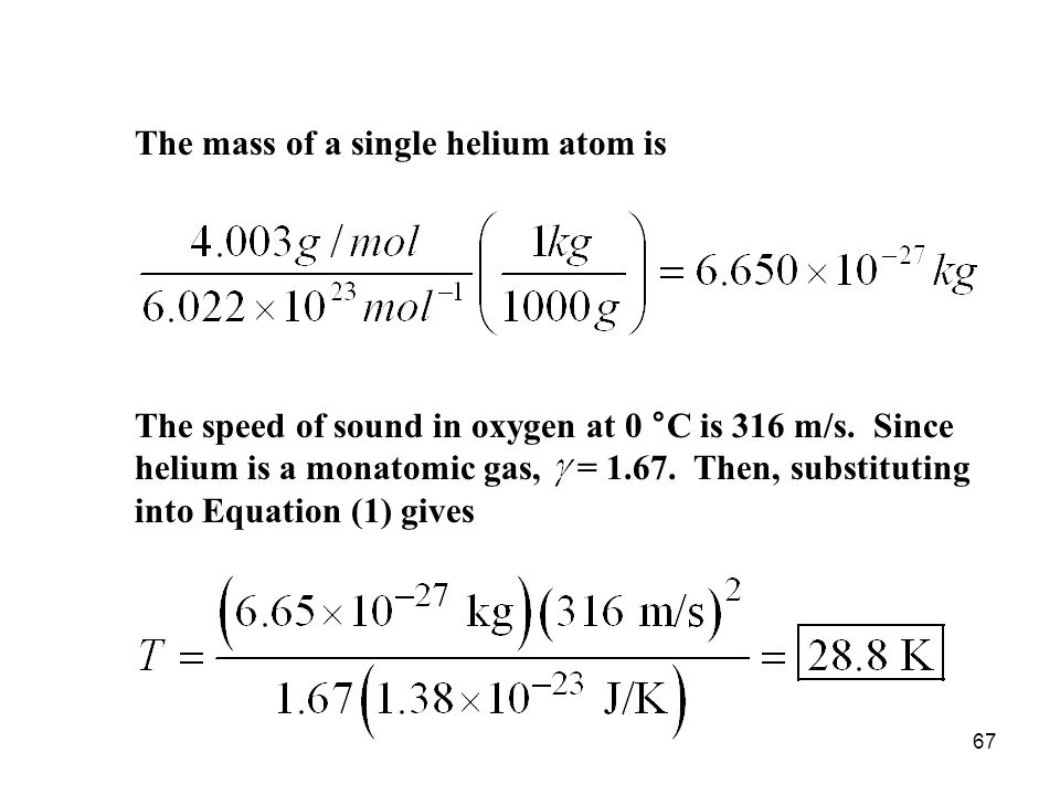 The mass of a single helium atom is