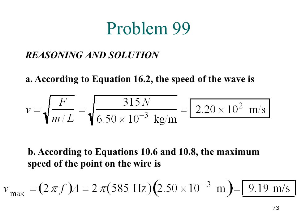 Problem 99 REASONING AND SOLUTION