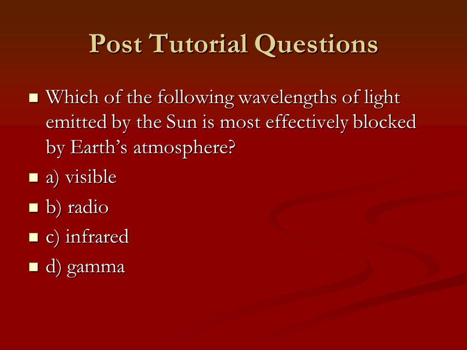 Post Tutorial Questions