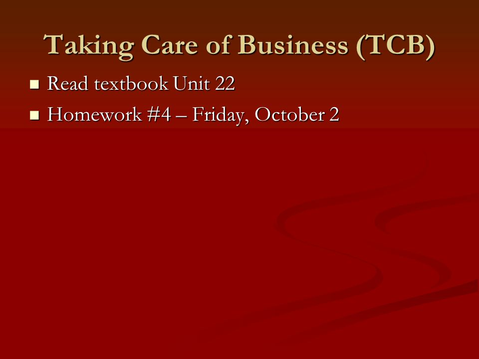 Taking Care of Business (TCB)