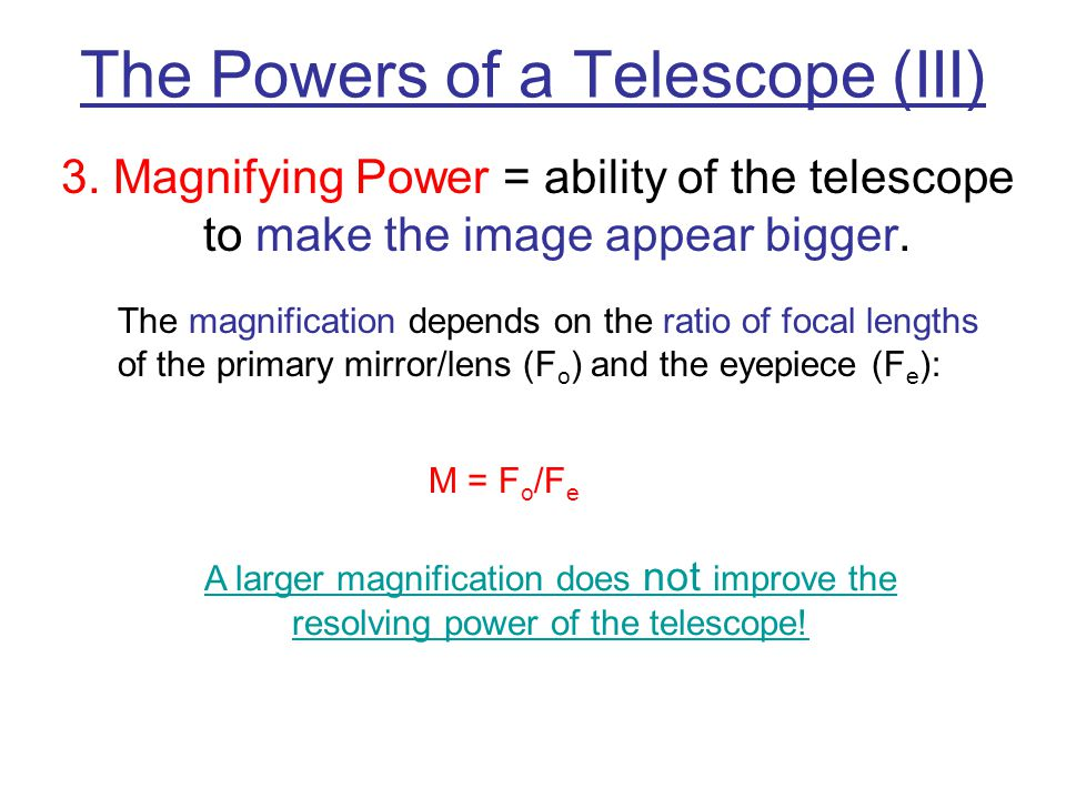 The Powers of a Telescope (III)