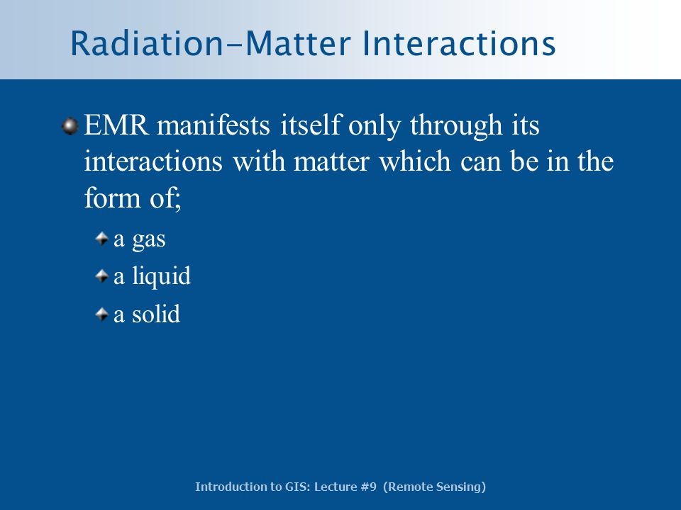 Radiation-Matter Interactions
