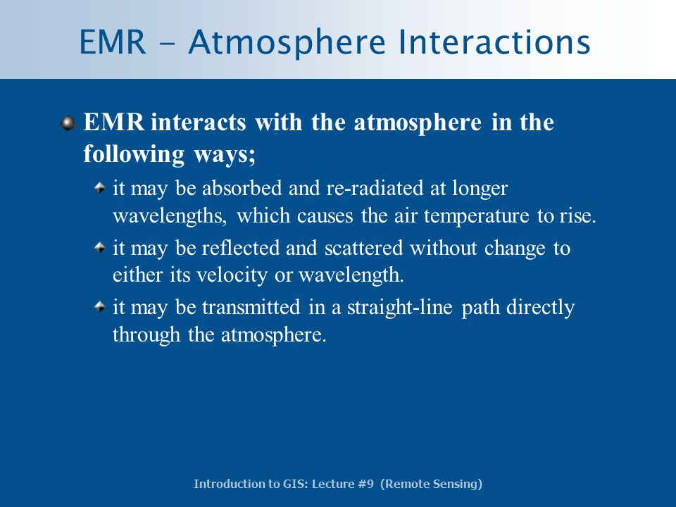 EMR - Atmosphere Interactions
