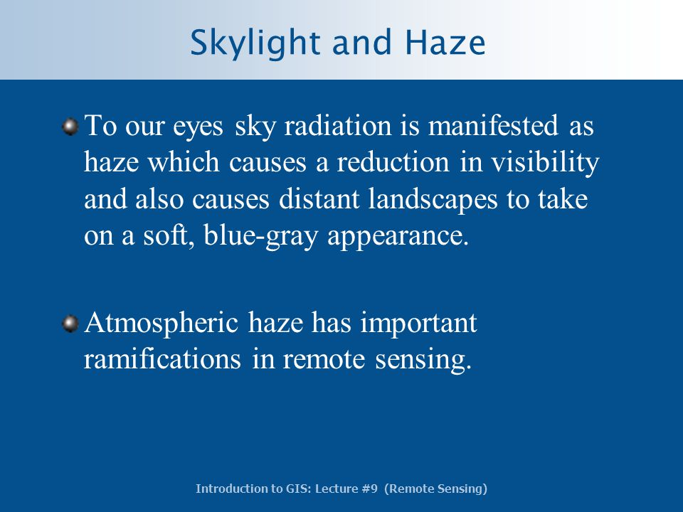 Skylight and Haze