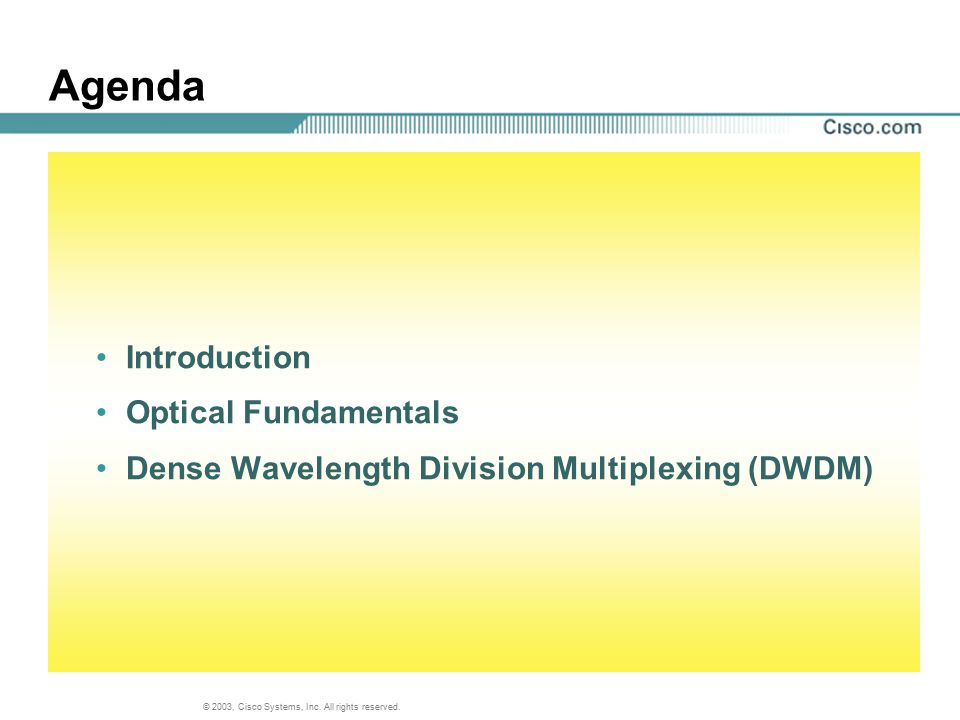 Agenda Introduction Optical Fundamentals