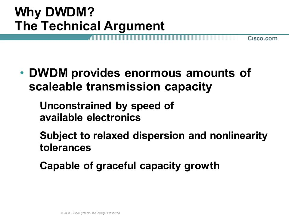 Why DWDM The Technical Argument