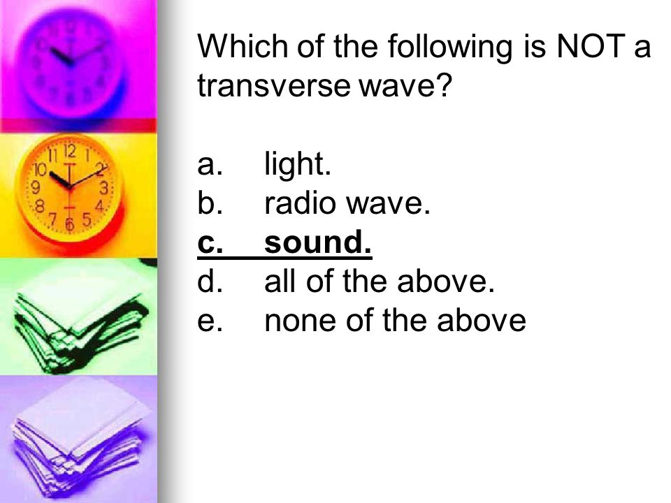 Which of the following is NOT a transverse wave