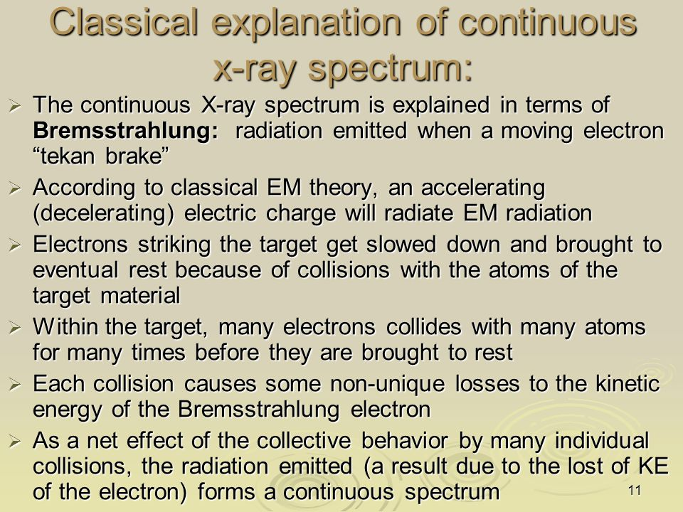 Classical explanation of continuous x-ray spectrum:
