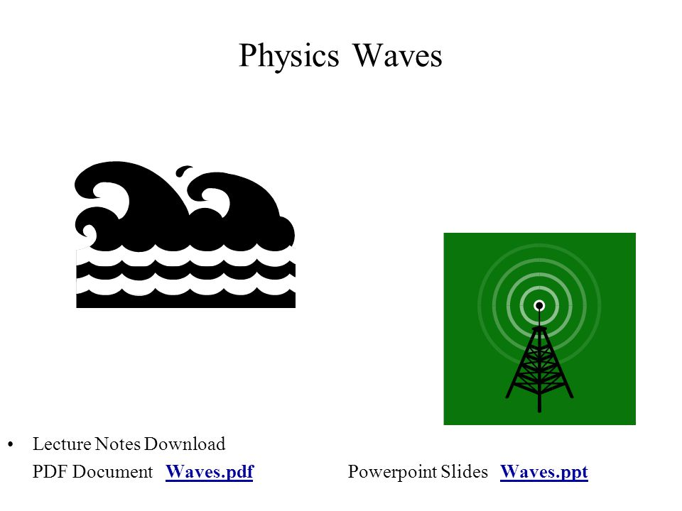 Physics Waves Lecture Notes Download