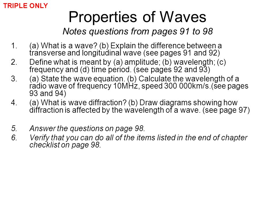 Properties of Waves Notes questions from pages 91 to 98