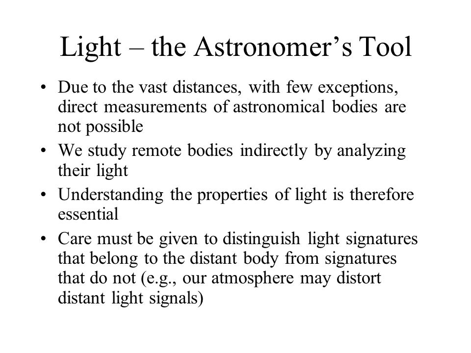 Light – the Astronomer's Tool