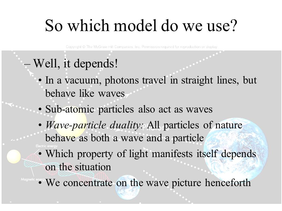 So which model do we use Well, it depends!