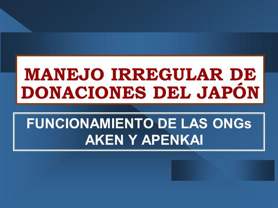MANEJO IRREGULAR DE DONACIONES DEL JAPÓN