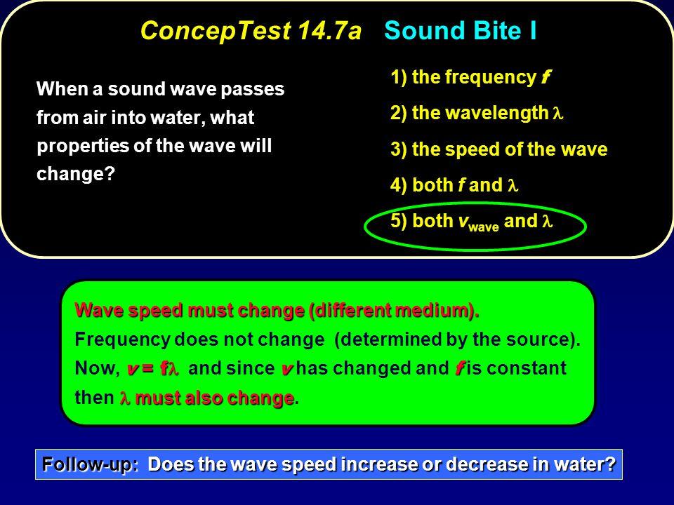 ConcepTest 14.7a Sound Bite I