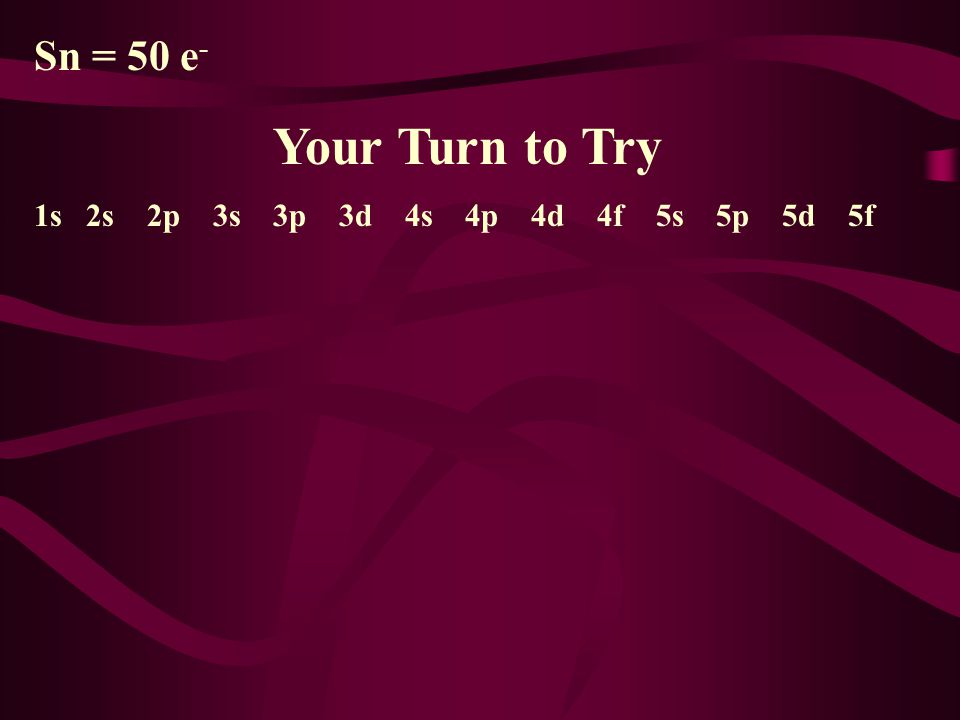 Sn = 50 e- Your Turn to Try.