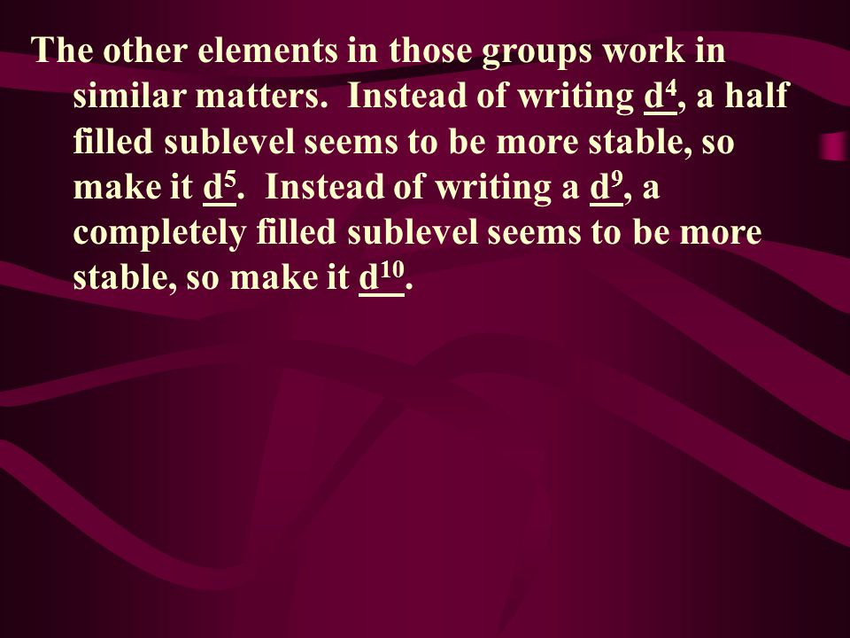 The other elements in those groups work in similar matters