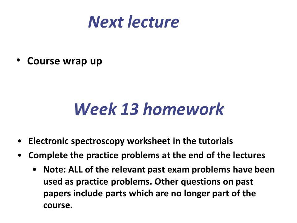 Next lecture Week 13 homework