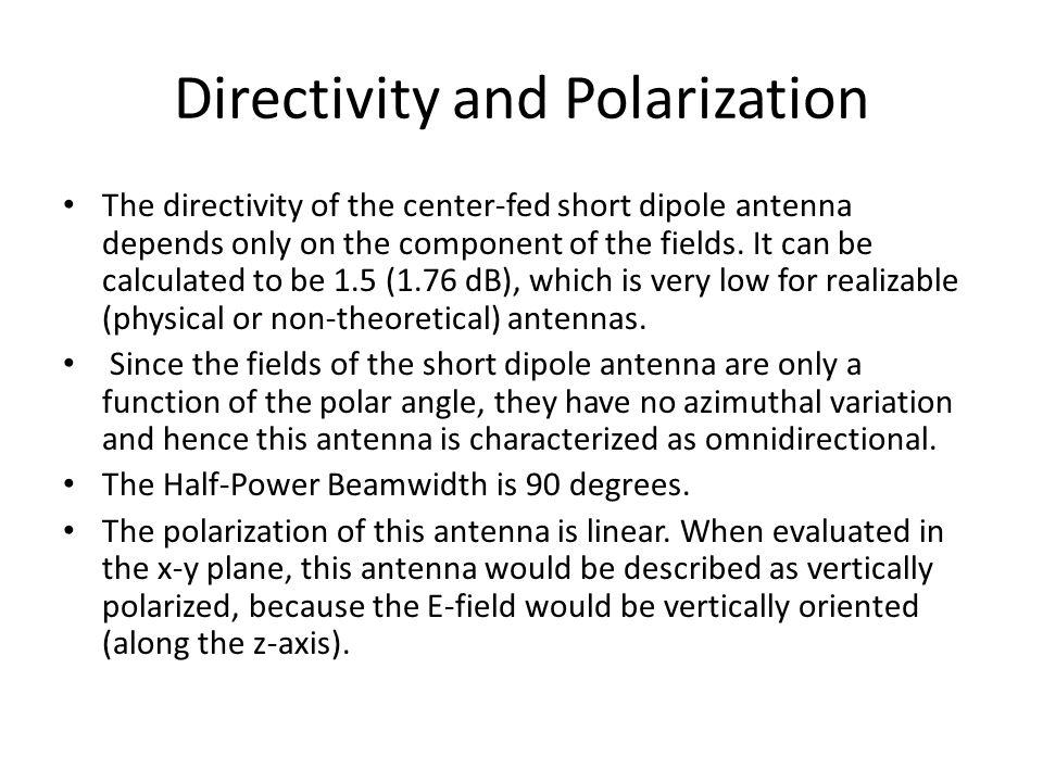 Directivity and Polarization