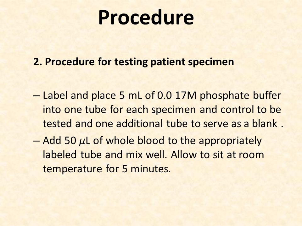 Procedure 2. Procedure for testing patient specimen