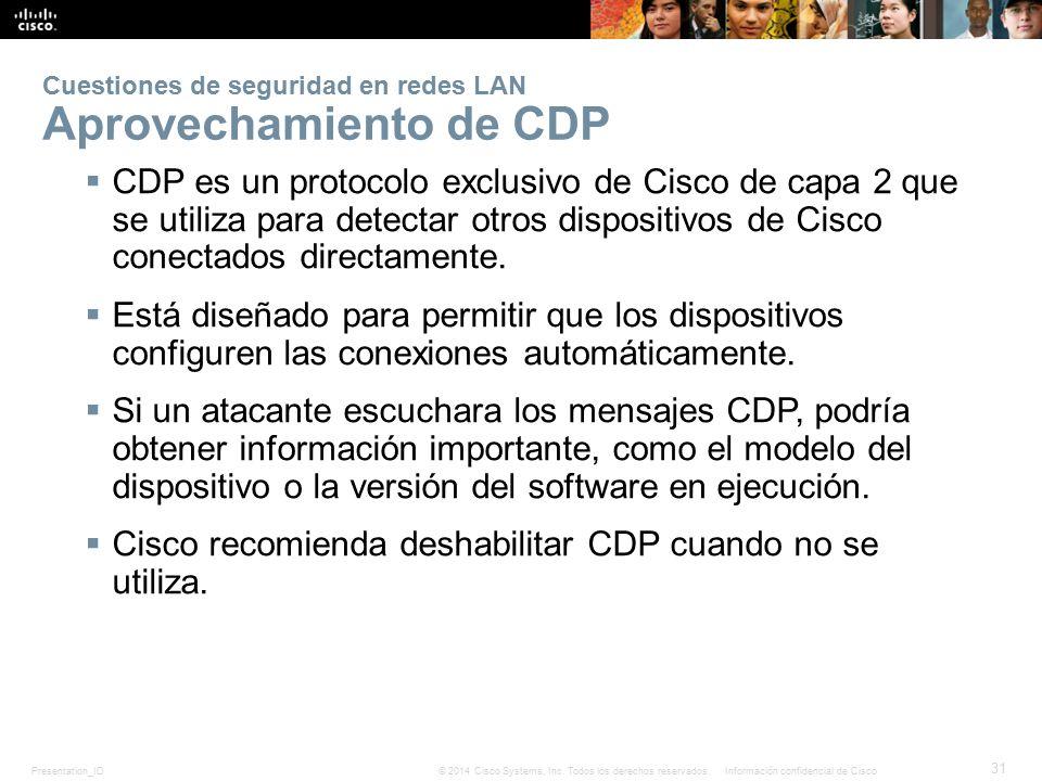 Cuestiones de seguridad en redes LAN Aprovechamiento de CDP