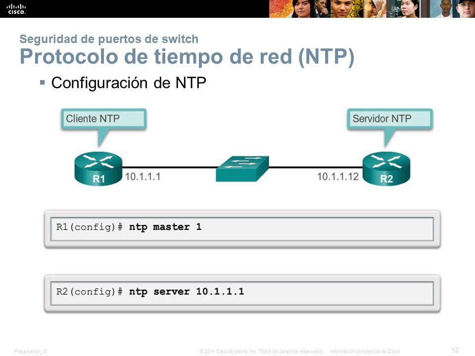 Seguridad de puertos de switch Protocolo de tiempo de red (NTP)