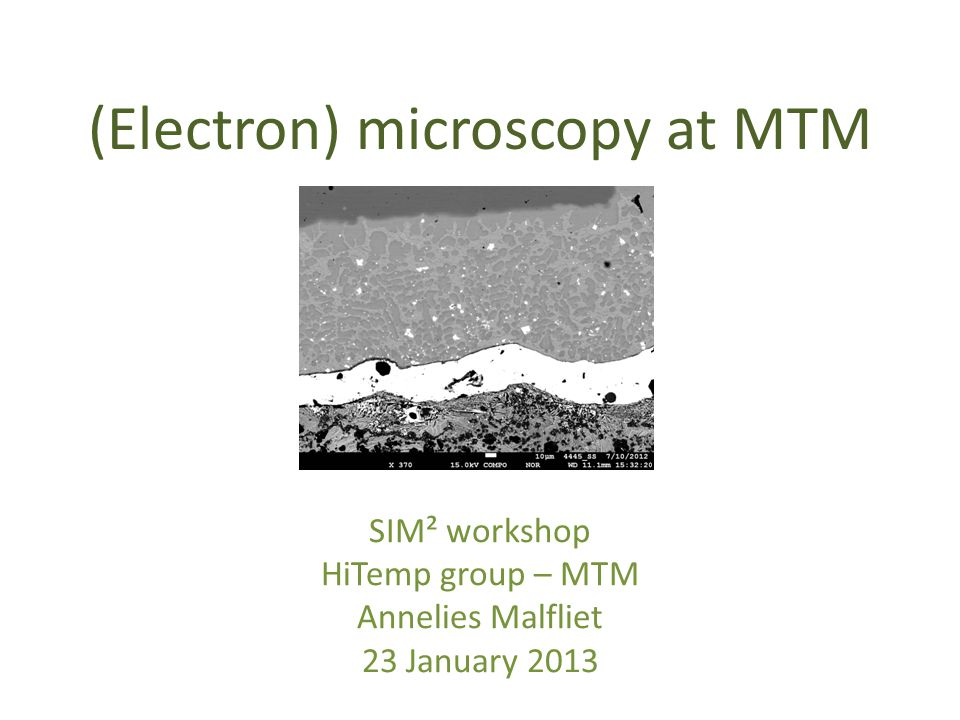 (Electron) microscopy at MTM