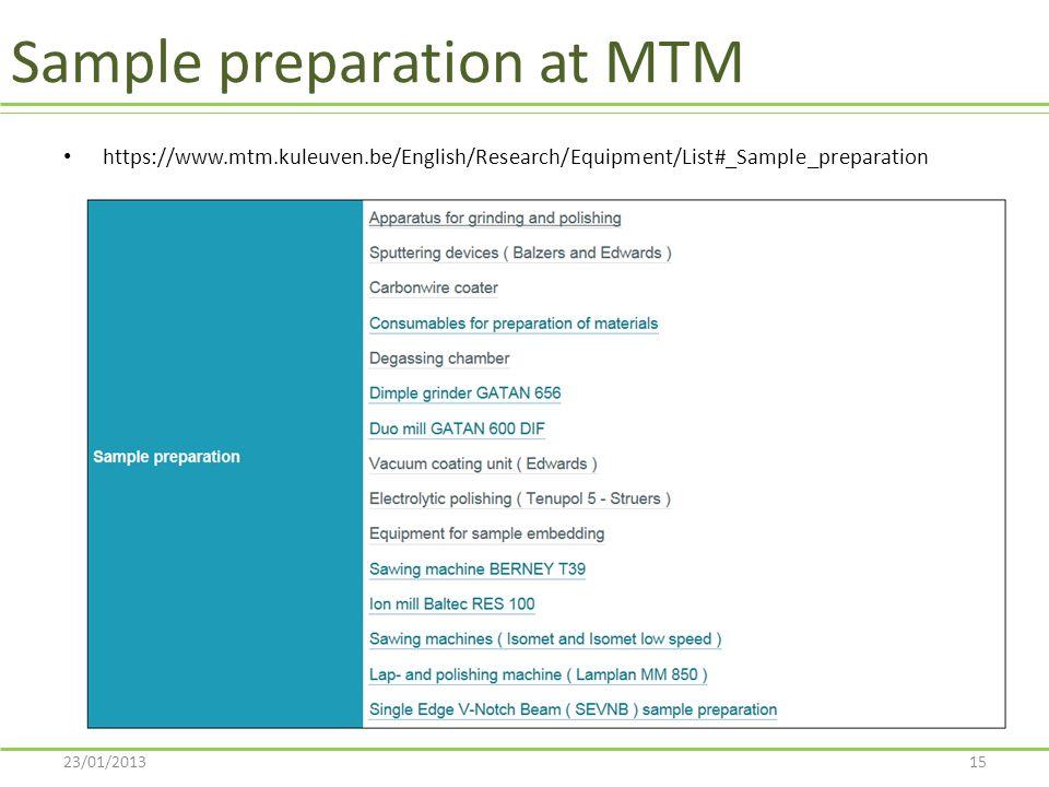 Sample preparation at MTM