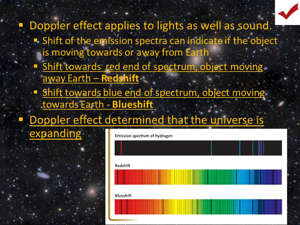 Doppler effect applies to lights as well as sound.