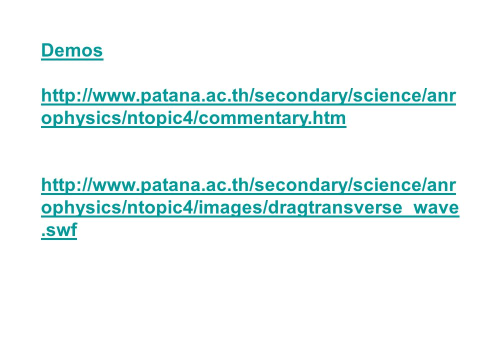 Demos http://www.patana.ac.th/secondary/science/anrophysics/ntopic4/commentary.htm.