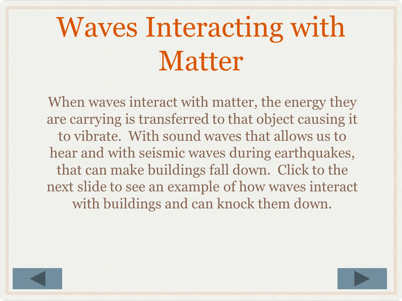 Waves Interacting with Matter